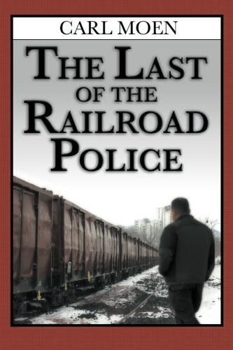 9781892343710: The Last of the Railroad Police