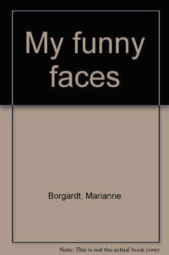 My funny faces (189237417X) by Marianne Borgardt