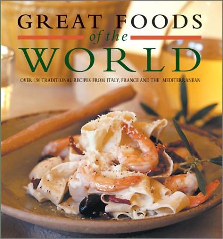 9781892374448: Great Foods of the World