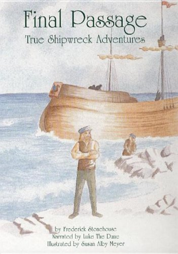 9781892384164: Final Passage: True Shipwreck Adventures