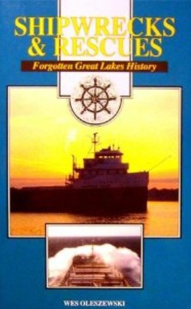 9781892384461: Shipwrecks & Rescues: Forgotten Great Lakes History