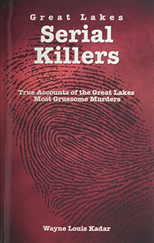 9781892384560: Great Lakes Serial Killers