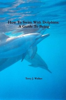 9781892386038: How To Swim With Dolphins: A Guide To Being
