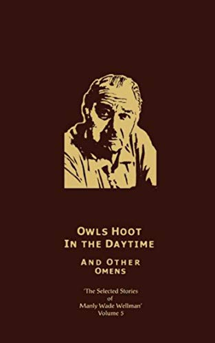 9781892389077: The Third Cry to Legba and Other Invocations : The Selected Stories of Manly Wade Wellman (Vol. 1)