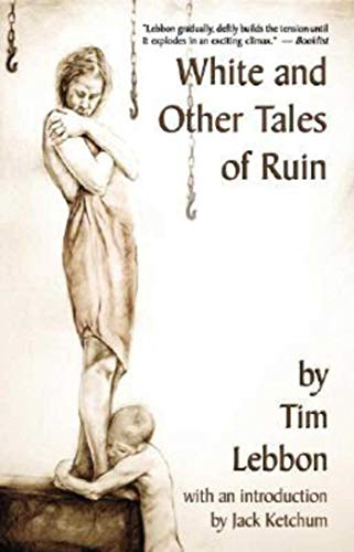 9781892389305: White and Other Tales of Ruin