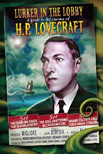 9781892389350: The Lurker in the Lobby: A Guide to the Cinema of H. P. Lovecraft