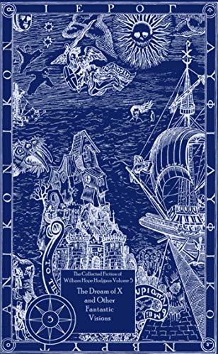 9781892389411: The Ghost Pirates and Other Revenants of the Sea: The Collected Fiction of William Hope Hodgson, Volume 3