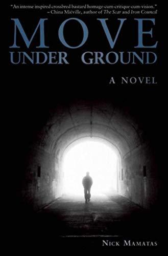 9781892389916: Move Under Ground