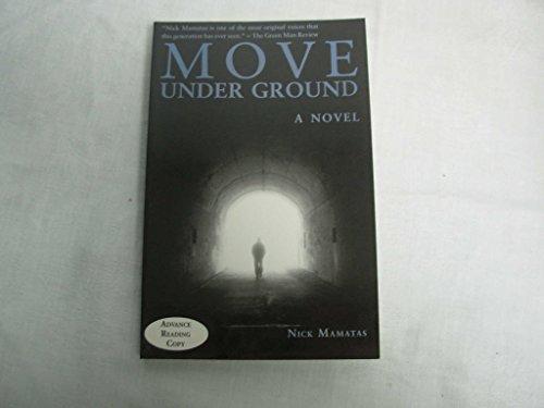 9781892389923: Move Under Ground