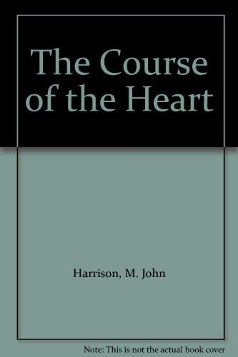 9781892389985: The Course of the Heart
