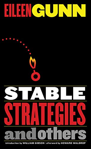 STABLE STRATEGIES AND OTHERS: Gunn, Eileen.