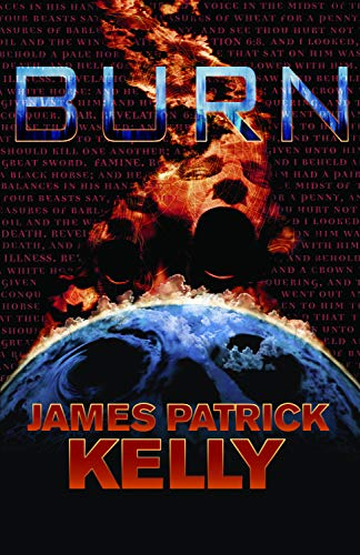 BURN: Kelly, James Patrick.