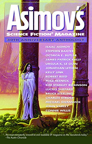 9781892391476: Asimov's Science Fiction Magazine 30th Anniversary Anthology