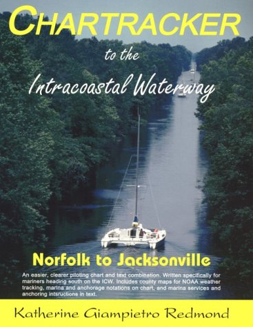 9781892399007: Chartracker to the Intracoastal Waterway: Norfolk to Jacksonville