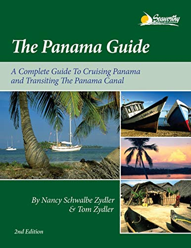 9781892399090: The Panama Guide: A Cruising Guide to the Isthmus of Panama