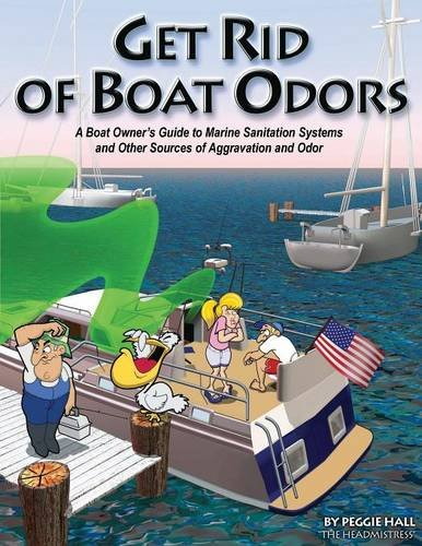 Get Rid of Boat Odors: Peggie Hall