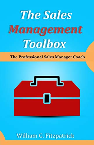 9781892399861: The Sales Management Toolbox: The Professional Sales Manager Coach