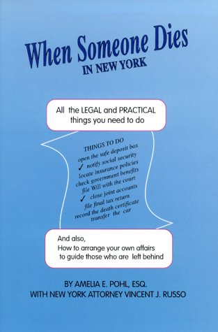9781892407092: When Someone Dies in New York: All the Legal & Practical Things You Need to Do When Someone Near to You Dies in the State of New York