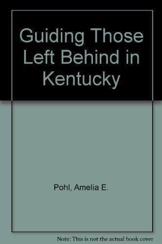9781892407726: Guiding Those Left Behind in Kentucky