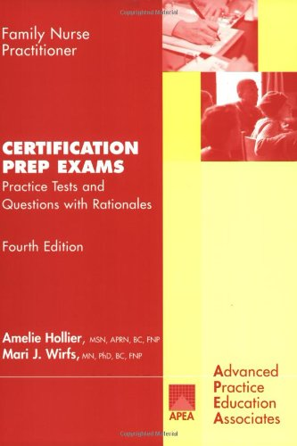Family Nurse Practitioner Certification Prep Exams: Amelie Hollier, Mari