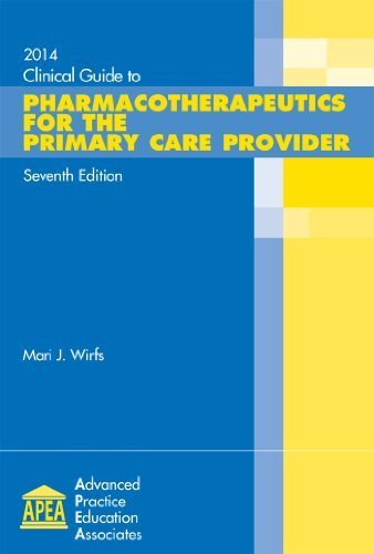 9781892418210: Clinical Guide to Pharmacotherapeutics for Primary Care Provider 2014