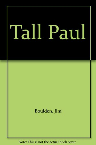 Tall Paul (9781892421128) by Jim Boulden