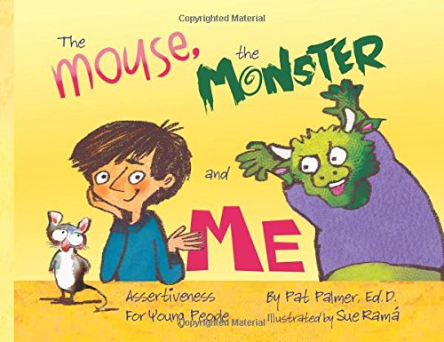 9781892421555: The Mouse, the Monster and Me: Assertiveness for young people