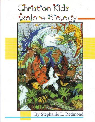 9781892427052: Christian Kids Explore Biology