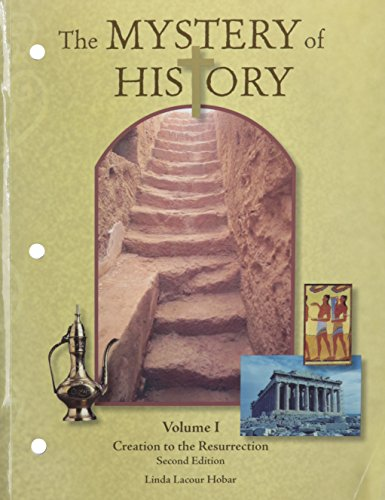 9781892427298: Mystery of History Volume 1 Revised: 2nd Edition