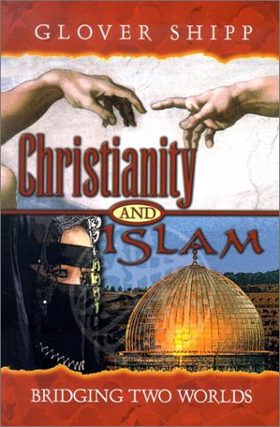 9781892435170: Christianity and Islam: Bridging Two Worlds