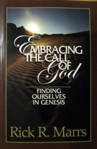 9781892435255: Embracing the Call of God: Finding Ourselves in Genesis