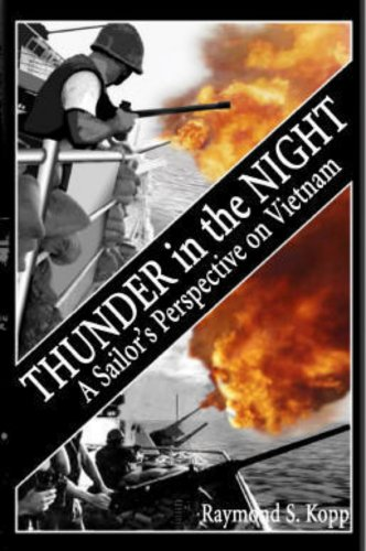 [signed] Thunder in the Night; A Sailor's Perspective on Vietnam