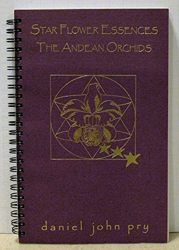 9781892457004: Star Flower Essences: The Andean Orchids