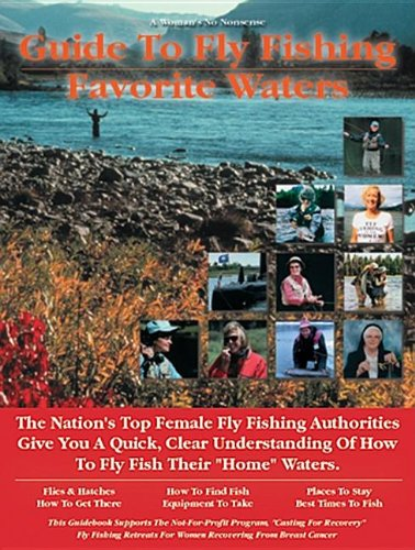Woman's Guide to Fly Fishing Favorite Waters: Yvonne Graham R.N.