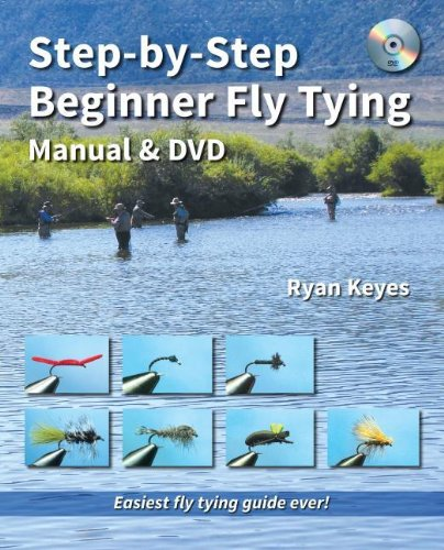 9781892469298: Step-by-Step Beginner Fly Tying Manual & DVD (No Nonsense Fly Fishing Guidebooks)