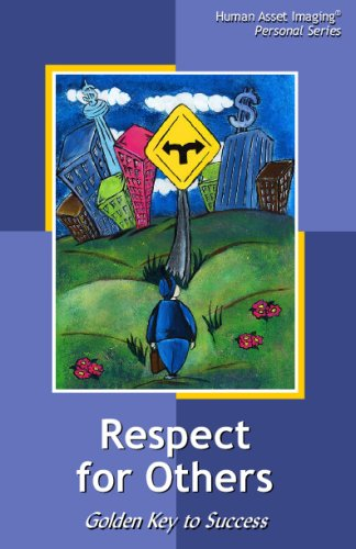 9781892490278: Respect For Others: The Golden Key To Success