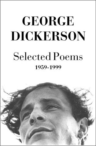 Selected Poems, 1959-1999 (Paperback): George Dickerson
