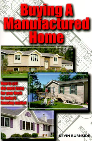 9781892495006: Buying a Manufactured Home: How to Get the Most Bang for Your Buck in Today's Housing Market (Home Resources Series)