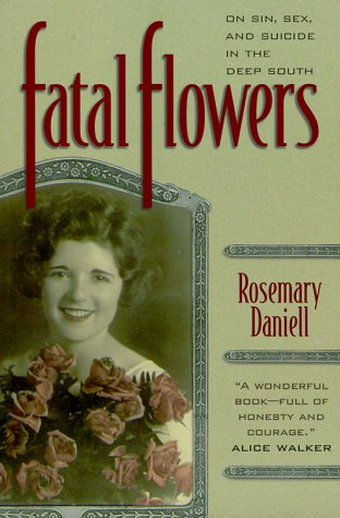 9781892514264: Fatal Flowers : On Sin, Sex, and Suicide in the Deep South (Hill Street Classics)