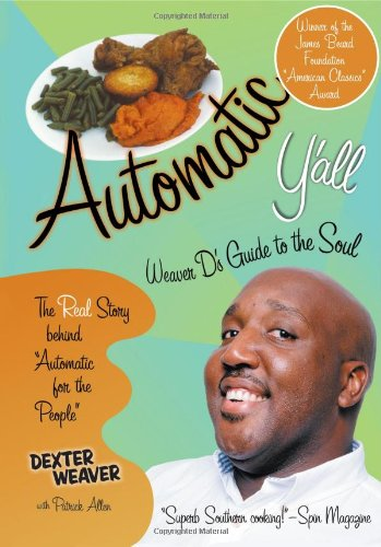 9781892514271: Automatic Y'All: Weaver D's Guide to the Soul