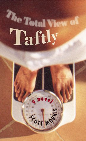 9781892514707: The Total View of Taftly: A Novel