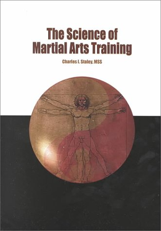9781892515018: The Science of Martial Arts Training