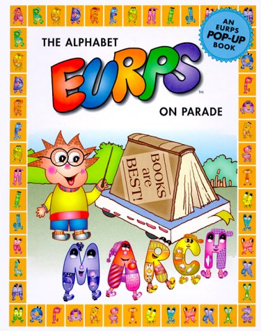 9781892522016: The Alphabet Eurps On Parade (Eurps Concept Books)
