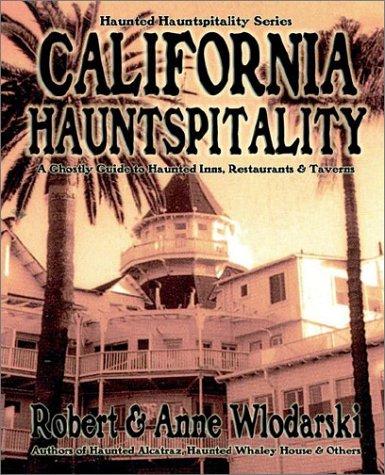 California Hauntspitality: Wlodarski, Robert; Wlodarksi, Anne