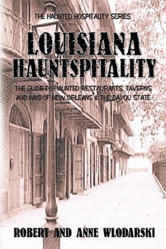 9781892523389: Louisiana Hauntspitality