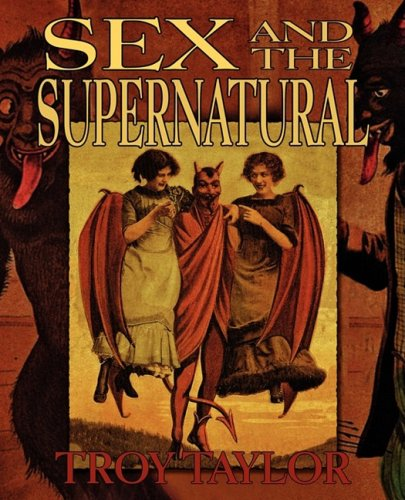 Sex and the Supernatural: Taylor, Troy