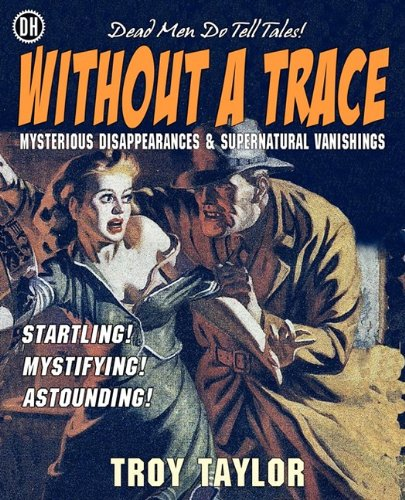 Without A Trace (1892523663) by Taylor, Troy