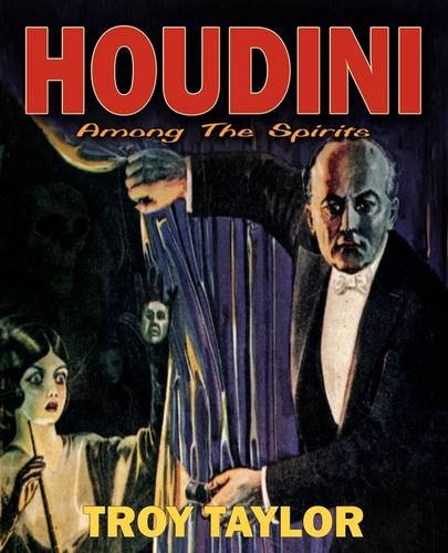 Houdini: Among the Spirits (189252368X) by Taylor, Troy