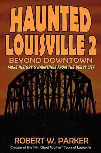 9781892523693: Haunted Louisville 2: Beyond Downtown