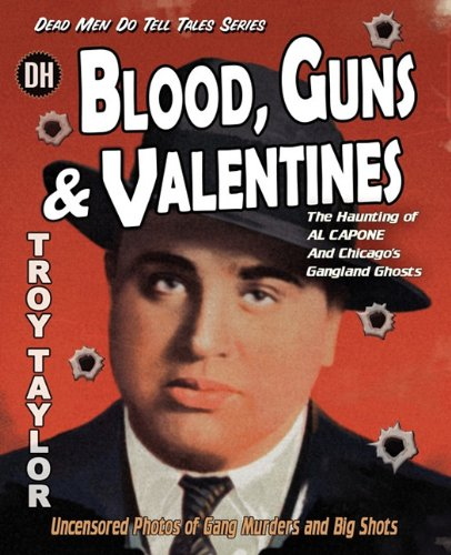 Blood, Guns Valentines (Paperback): Troy Taylor